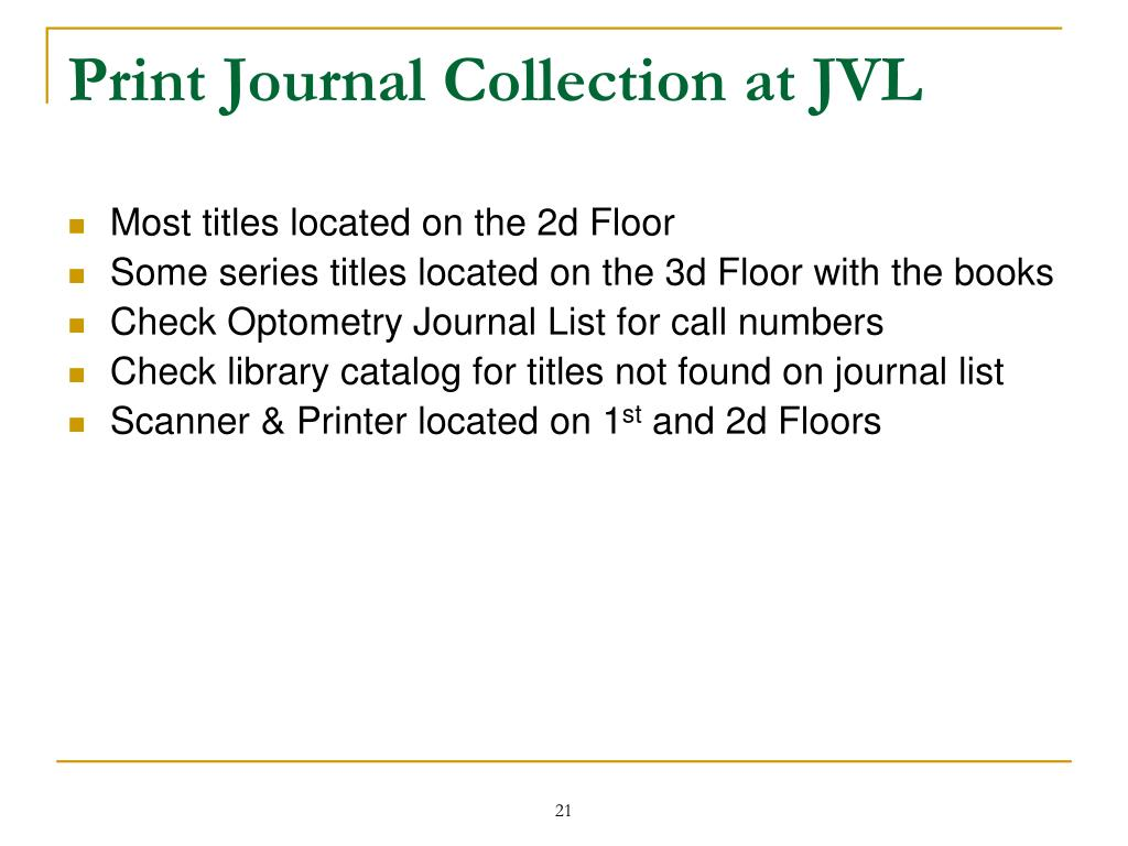 Print Journal Collection at JVL
