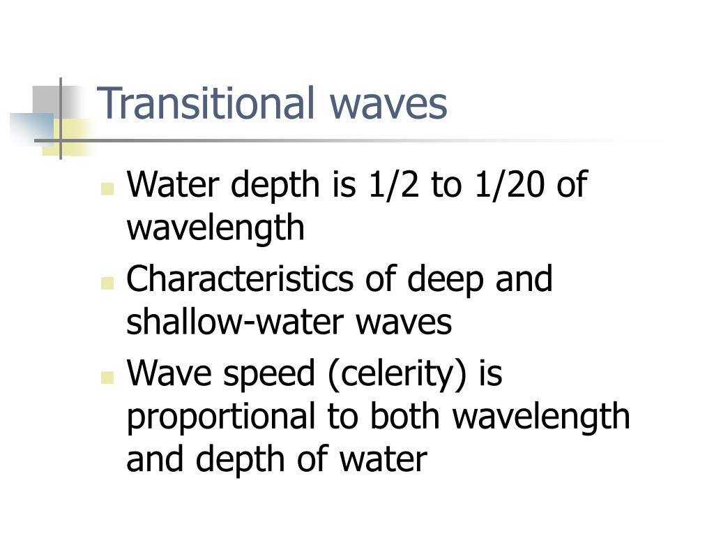 Transitional waves
