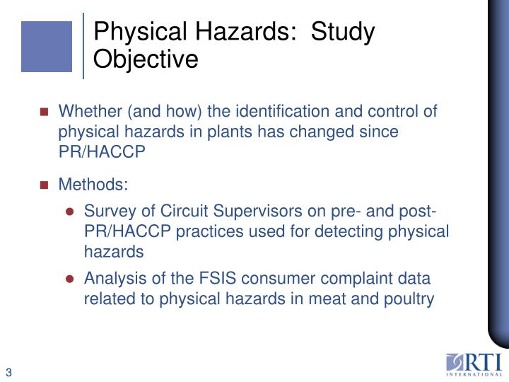 Physical hazards study objective
