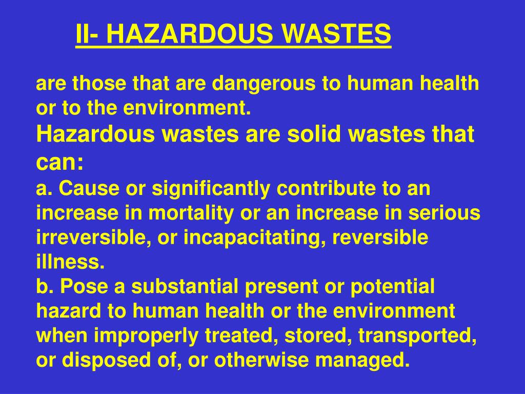 II- HAZARDOUS WASTES