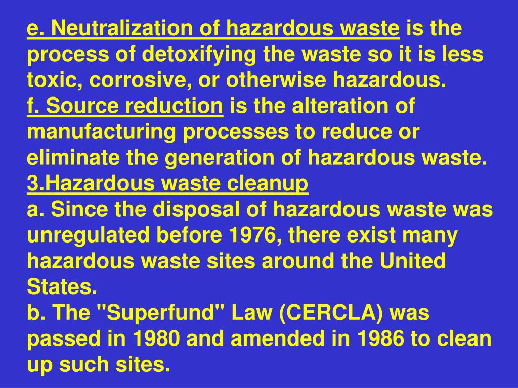 e. Neutralization of hazardous waste