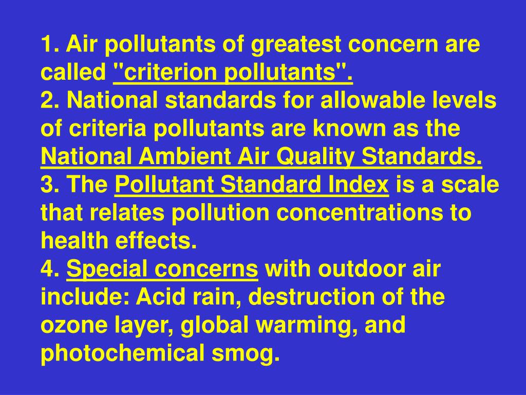 1. Air pollutants of greatest concern are called