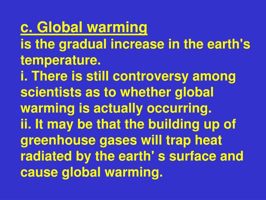 c. Global warming
