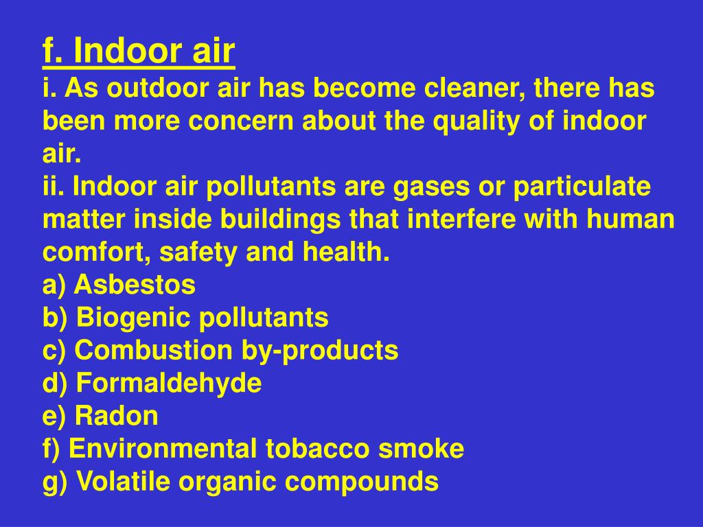 f. Indoor air