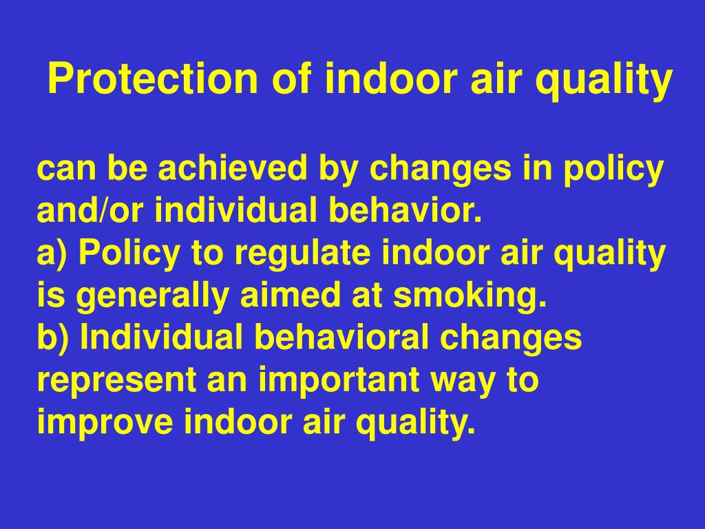 Protection of indoor air quality