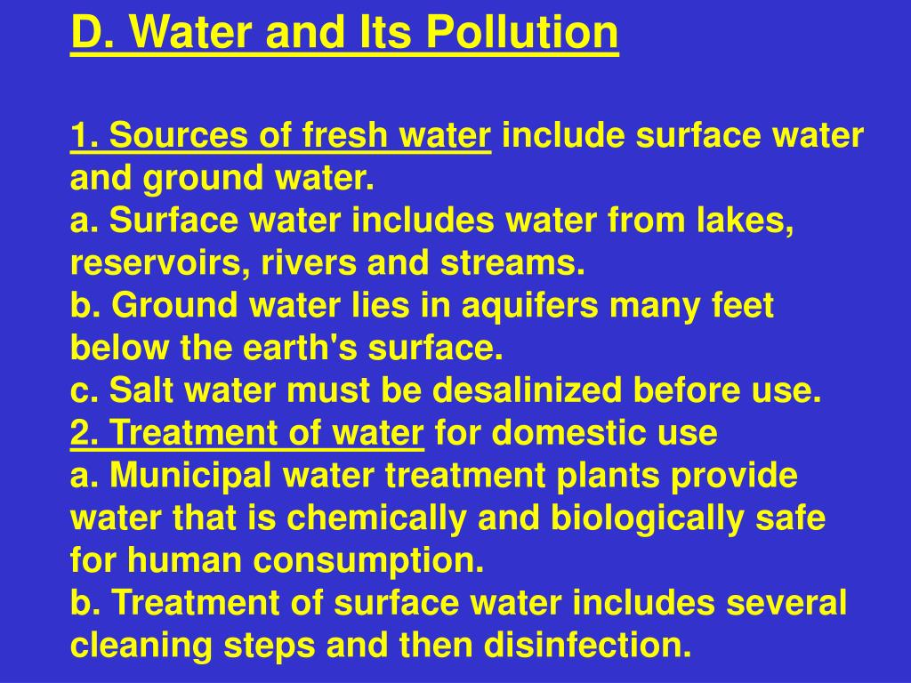 D. Water and Its Pollution