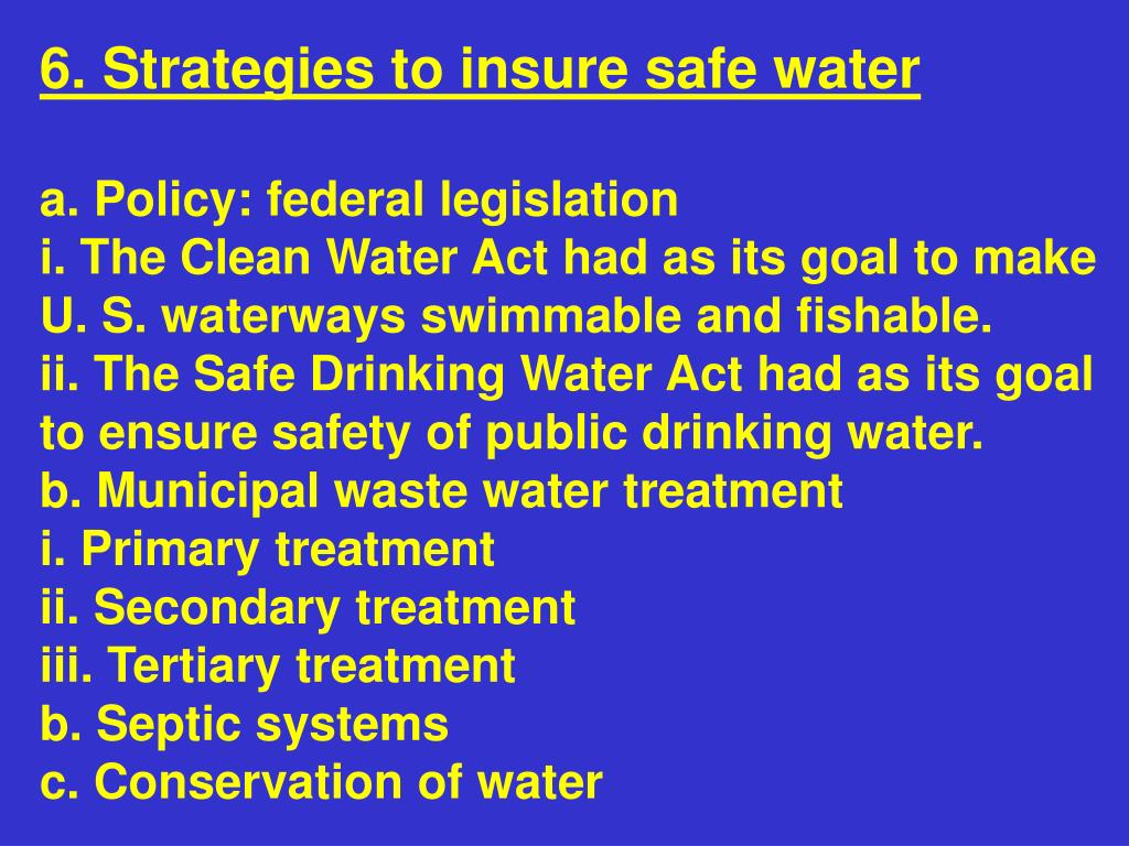 6. Strategies to insure safe water