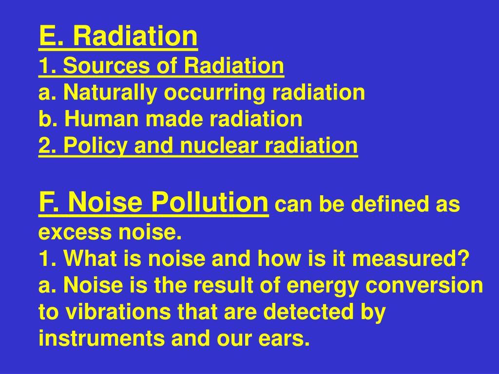 E. Radiation
