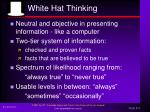 white hat thinking