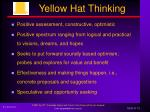 yellow hat thinking