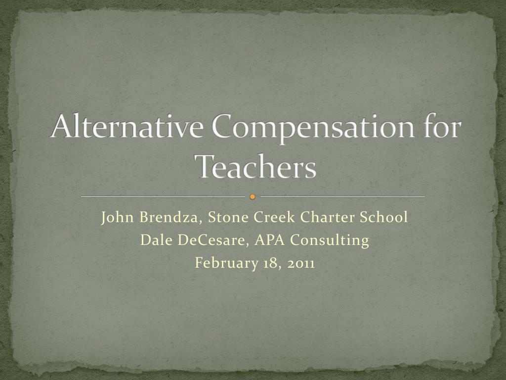 alternative compensation for teachers