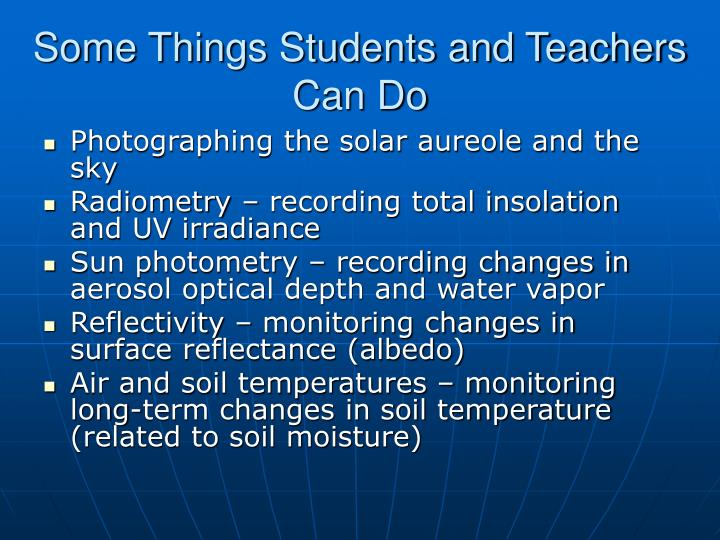 Some Things Students and Teachers Can Do