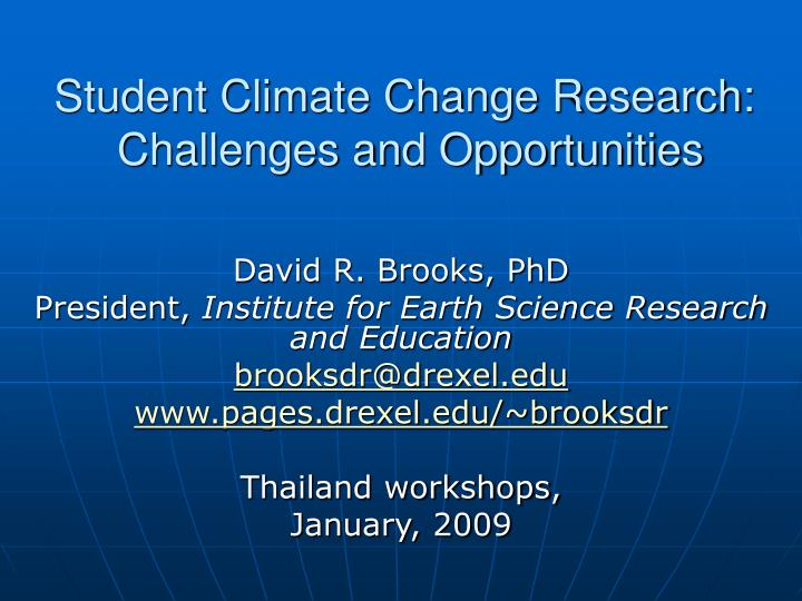 Student climate change research challenges and opportunities