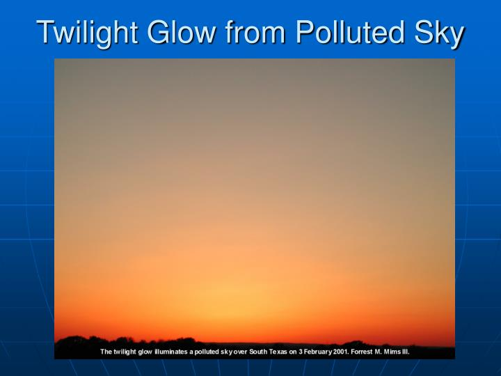 Twilight Glow from Polluted Sky