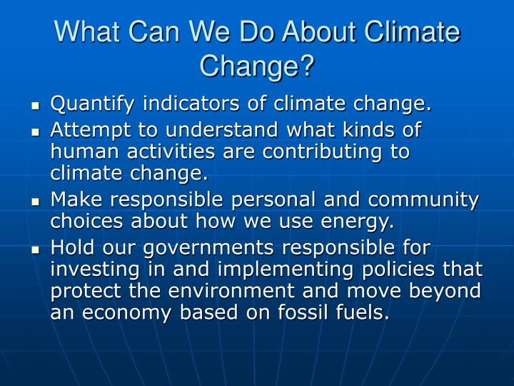 What Can We Do About Climate Change?