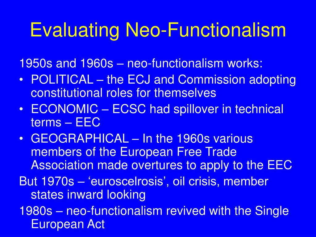 Evaluating Neo-Functionalism