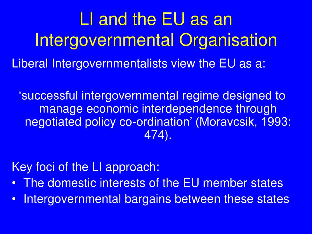 LI and the EU as an Intergovernmental Organisation