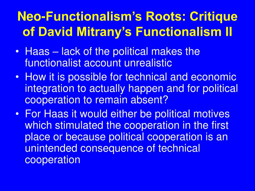 Neo-Functionalism's Roots: Critique of David Mitrany's Functionalism II