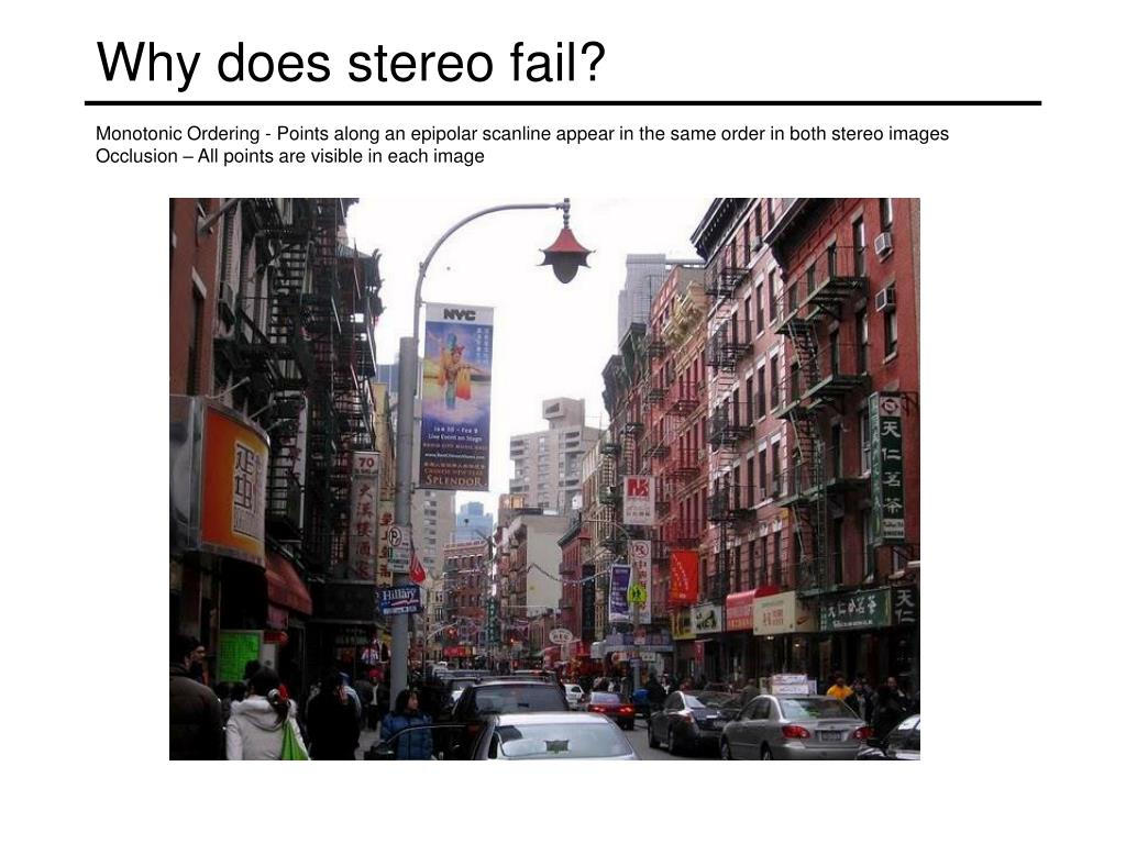 Why does stereo fail?