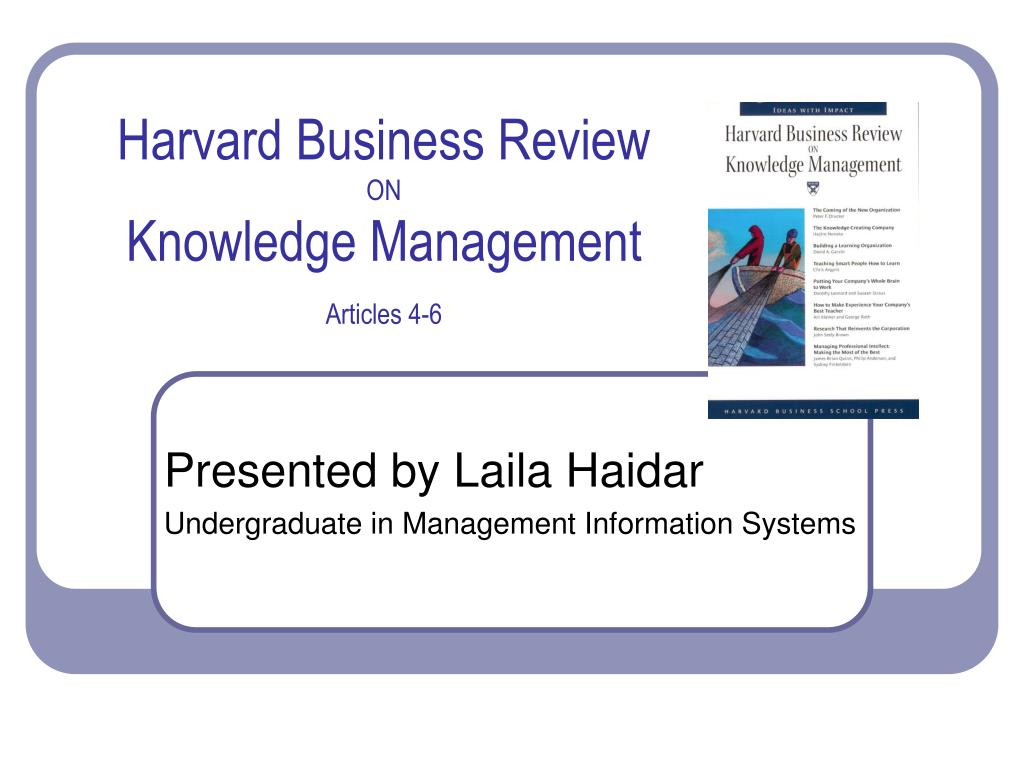 article review why knowledgement management The paper aims to explore the role of leadership in change management process the research is based on extensive review of literature.
