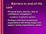 barriers to end of life care34