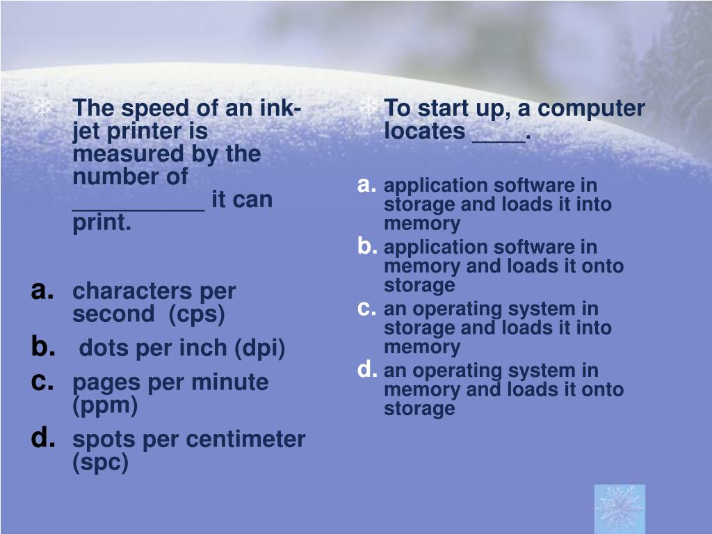 The speed of an ink-jet printer is measured by the number of __________ it can print.
