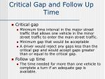 critical gap and follow up time