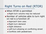 right turns on red rtor