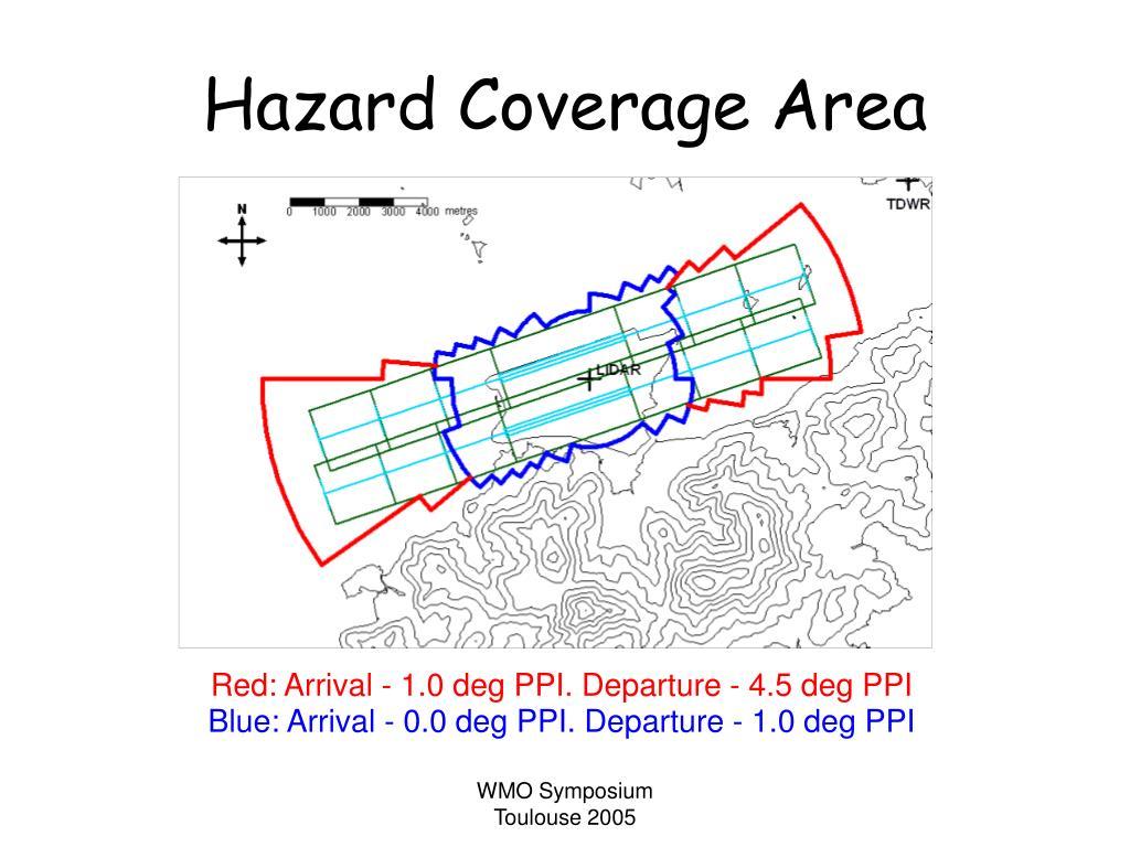 Hazard Coverage Area
