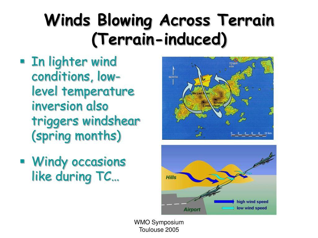 Winds Blowing Across Terrain (Terrain-induced)