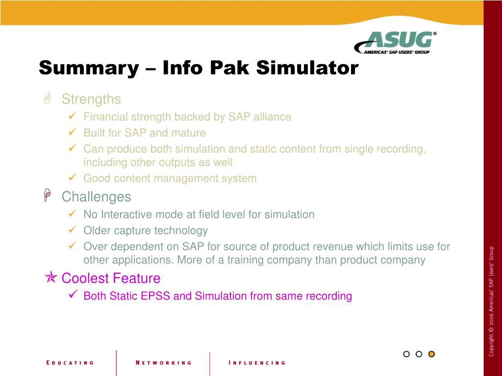 Summary – Info Pak Simulator
