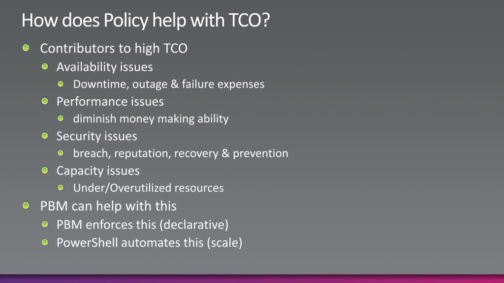 How does Policy help with TCO?