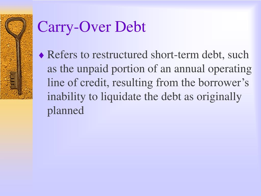Carry-Over Debt