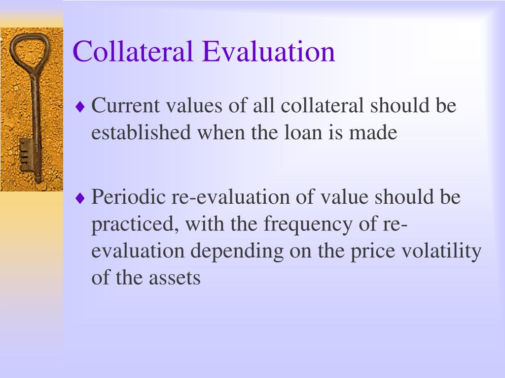 Collateral Evaluation