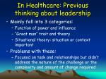 in healthcare previous thinking about leadership