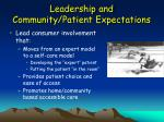 leadership and community patient expectations