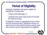 period of eligibility