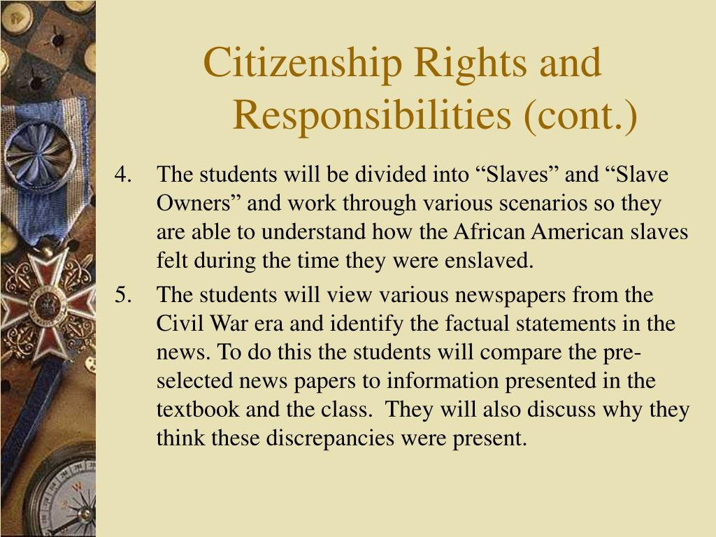 Citizenship Rights and Responsibilities (cont.)