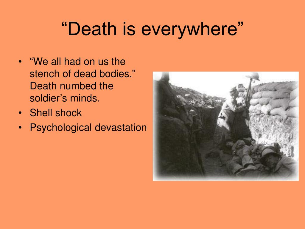 """Death is everywhere"""