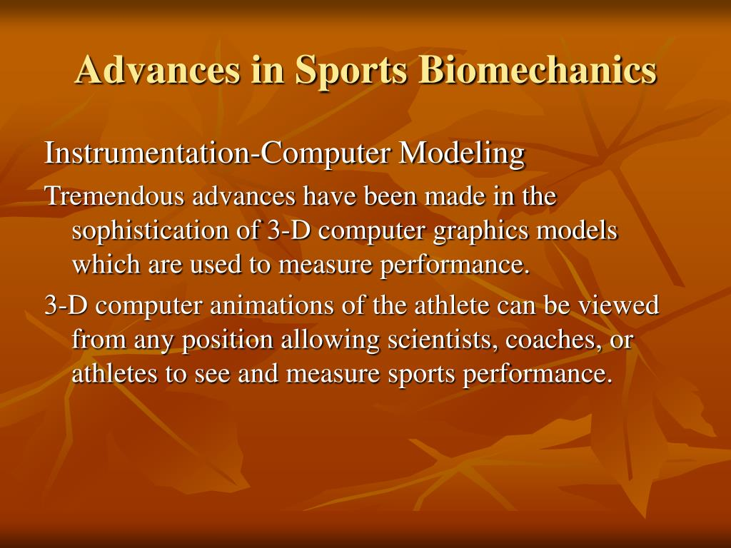 Advances in Sports Biomechanics
