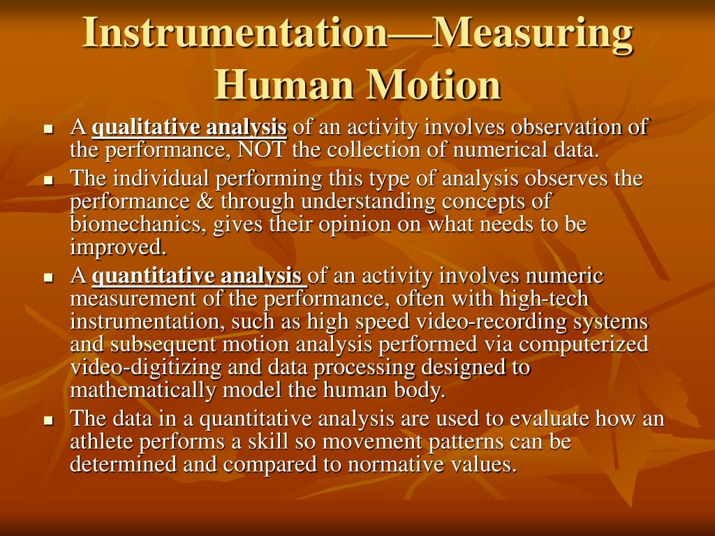 Instrumentation—Measuring Human Motion