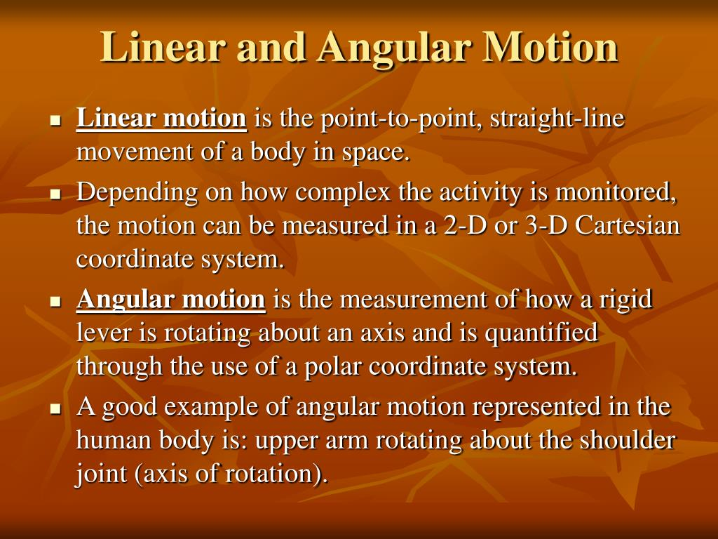 Linear and Angular Motion