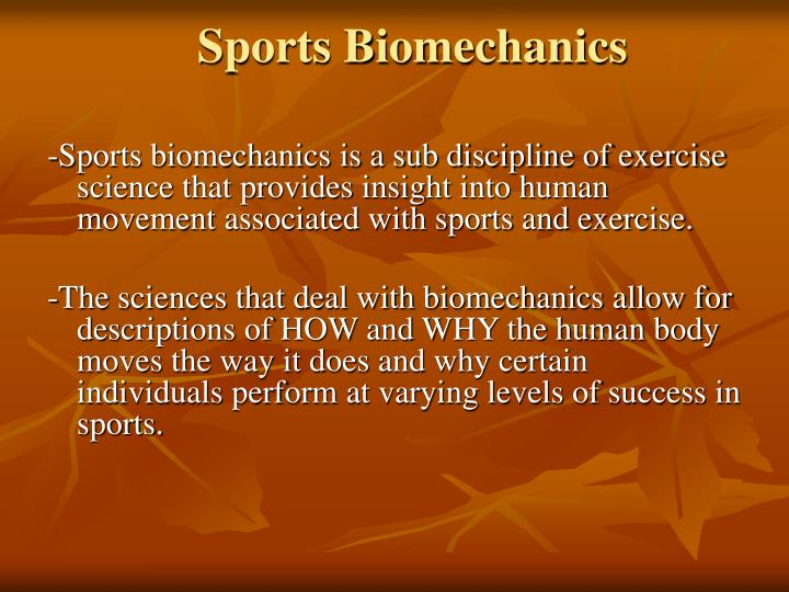 Sports biomechanics l.jpg