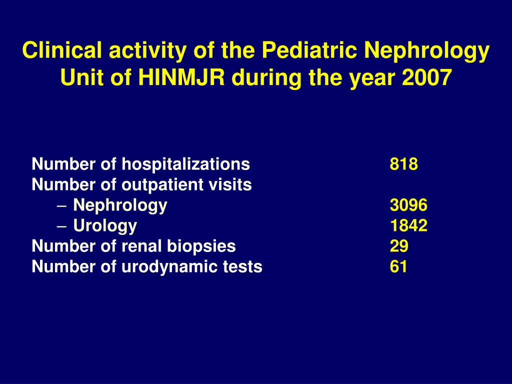 Clinical activity of the Pediatric Nephrology Unit of HINMJR during the year 2007