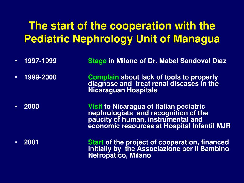The start of the cooperation with the Pediatric Nephrology Unit of Managua