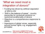 what we need most is integration of donors