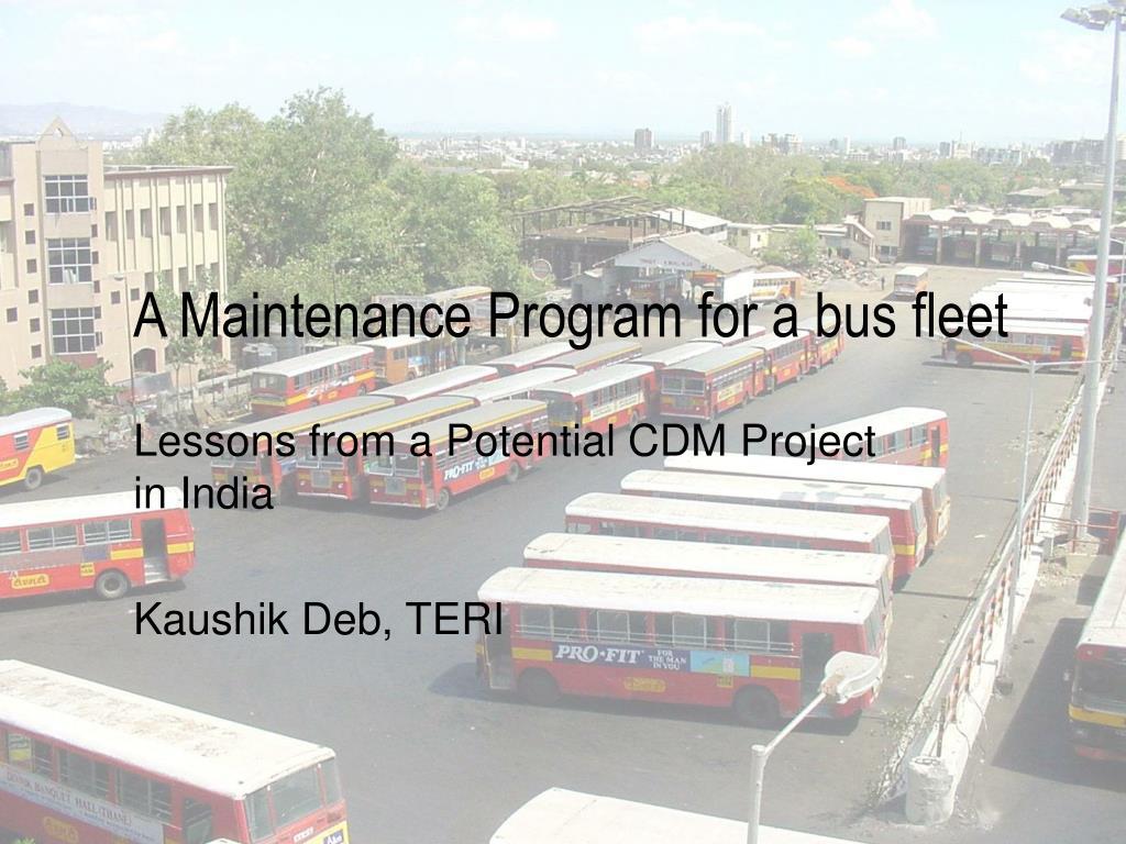 a maintenance program for a bus fleet