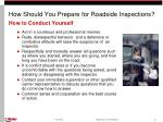how should you prepare for roadside inspections10