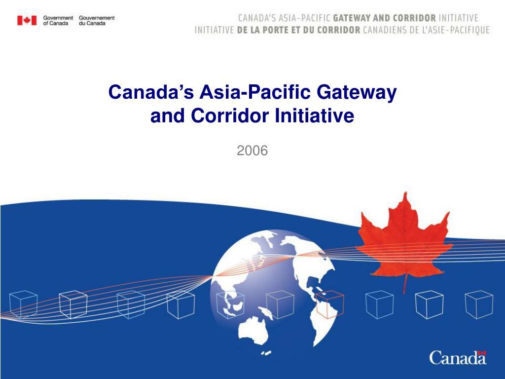 canada s asia pacific gateway and corridor initiative