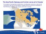 the asia pacific gateway and corridor serves all of canada